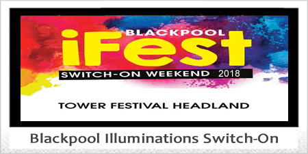 Blackpool iFest Illuminations Switch-On.