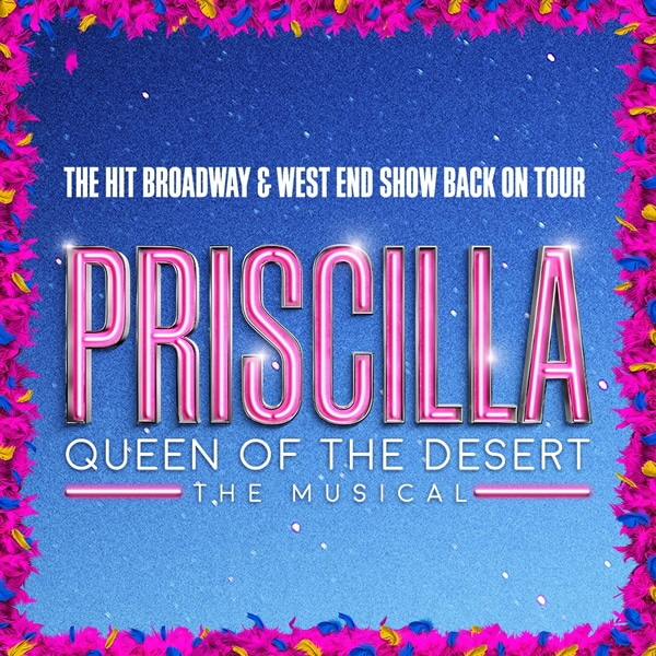 Priscilla Queen of the Desert.