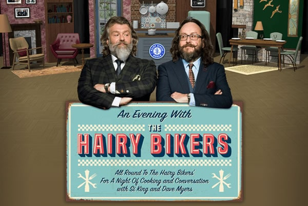 An Evening with The Hairy Bikers.